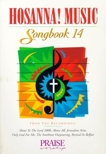 Hosanna Music Songbook 14 (Includes Revival In Belfast)
