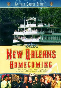 New Orleans Homecoming (Gaither Gospel Series)