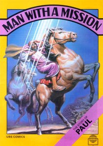 Man With a Mission (Story of Paul) (Bible Society Comics Series)