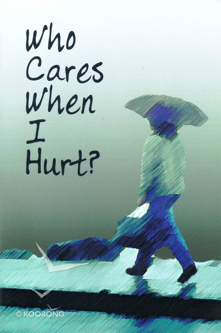 Buy Who Cares When I Hurt By World Home Bible League Online Who