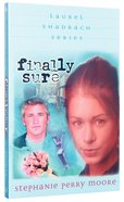 Finally Sure (#05 in Laurel Shadrach Series)