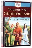 Beyond the Summerland (#01 in Binding Of The Blade Series)