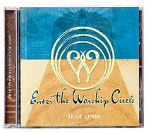 Third Circle (#3 in Enter The Worship Circle Series)