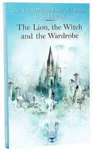 Narnia #02: Lion, the Witch and the Wardrobe, the (A Format Unabridged) (#02 in Chronicles Of Narnia Series)