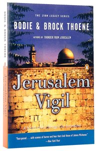 Jerusalem Vigil (#01 in Zion Legacy Series)