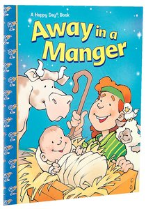 Away in a Manger (Happy Day Series)