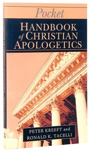 Pocket Handbook of Christian Apologetics (Ivp Pocket Reference Series)
