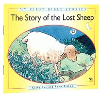 The Lost Sheep (My First Bible Story Series)