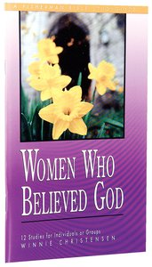 Women Who Believed God (Fisherman Bible Studyguide Series)