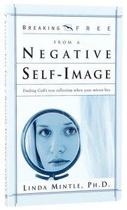 Breaking Free: Negative Self Image