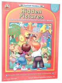 Hidden Pictures (Reproducible; Grades 1-3) (Fun Faith-builders Series)
