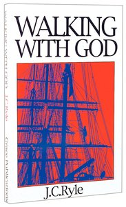 Walking With God (Great Christian Classics Series)