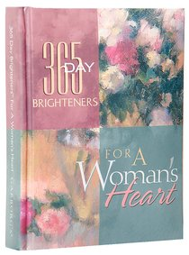 For a Womans Heart (365 Day Brighteners Series)