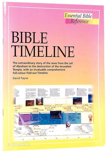 Bible Timeline (Essential Bible Reference Series)