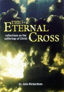 The Eternal Cross (Biblical Application Series)