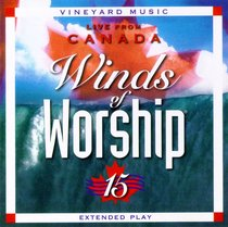 Winds of Worship 15 Live From Canada (#15 in Winds Of Worship Series)