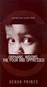 Who Cares For Orphans, Widows, the Poor and Oppressed