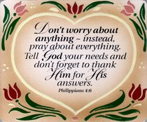 Plaque: Dont Worry Phil 4:6