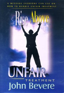 Rise Above Unfair Treatment
