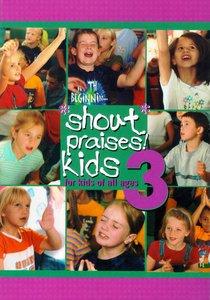 Shout Praises Kids 3