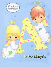 A is For Angel (Precious Moments) (Golden Books Series)