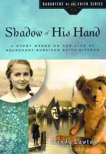 Shadow of His Hand (#06 in Daughters Of The Faith Series)