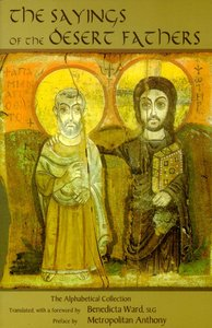 Sayings of the Desert Fathers