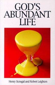 Gods Abundant Life (Great Christian Classics Series)