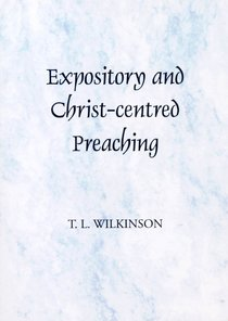 Expository and Christ-Centred Preaching