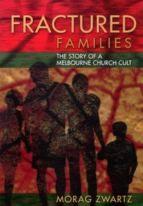 Fractured Families: The Story of a Melbourne Church Cult