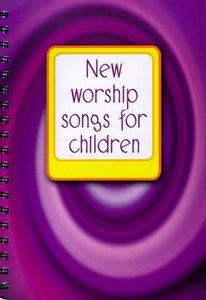 New Worship Songs For Children