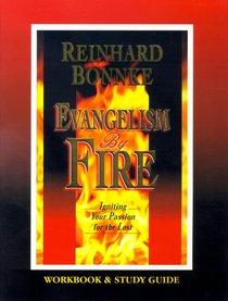 Evangelism By Fire (Workbook & Study Guide)