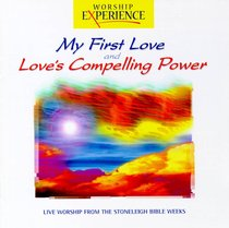 My First Love & Loves Compelling Power Double CD