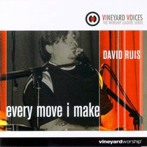 Every Move I Make (Vineyard Voices Series)