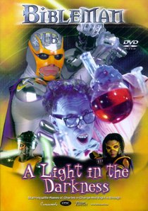 Bibleman: A Light in the Darkness