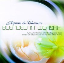 Hymns and Choruses Blended in Worship