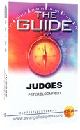 Guide: Judges (The Guide Old Testament Series)