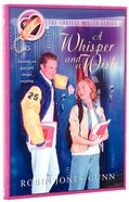 A Whisper and a Wish (#02 in Christy Miller Series)