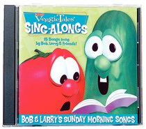 Bob & Larrys Sunday Morning Songs (Veggie Tales Music Series)