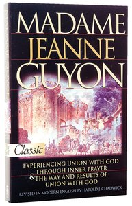 Madame Jeanne Guyon (Pure Gold Classics Series)