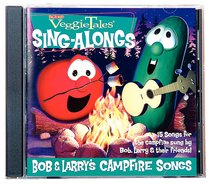 Bob and Larrys Campfire Songs (Veggie Tales Music Series)