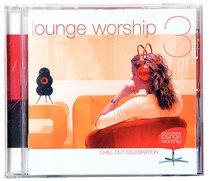 Lounge Worship #03