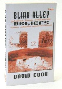 Blind Alley Beliefs