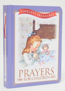 Prayers For Children (Timeless Treasures Series)