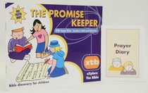 The Promise Keeper (#05 in Explore The Bible Series)