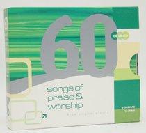60 Songs of Praise & Worship Volume 3
