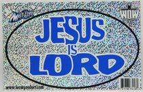 Oval Decals: Jesus is Lord