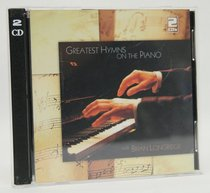 Greatest Hymns on the Piano With Brian Longridge