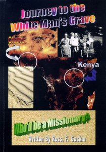 Journey to the White Mans Grave