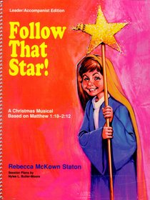 Follow That Star (Leaders/accompanist Edition)